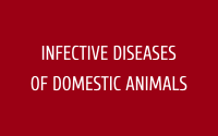 Infective Diseases of Domestic Animals