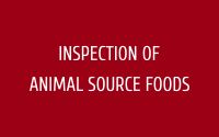 Inspection of Animal Source Foods